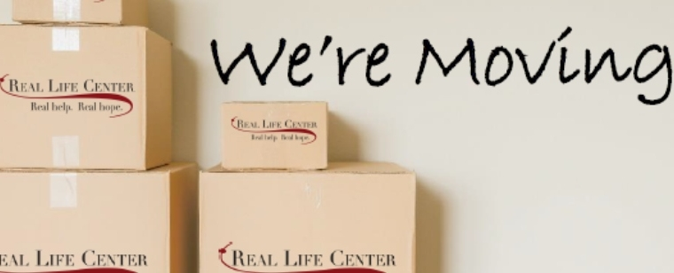 Real Life Center is Moving